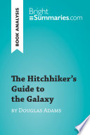 The Hitchhiker s Guide to the Galaxy by Douglas Adams  Book Analysis