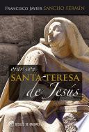 Orar con Santa Teresa de Jesús