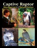 Captive Raptor Management   Rehabilitation