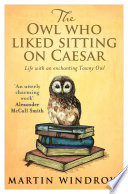 The Owl Who Liked Sitting on Caesar Book
