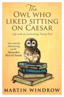 The Owl Who Liked Sitting on Caesar [Pdf/ePub] eBook