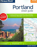 The Thomas Guide 2006 Portland  Oregon