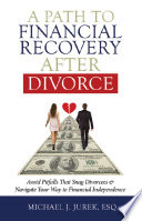 A Path To Financial Recovery After Divorce
