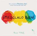 M  zclalo Bien   Mix It Up  Spanish Edition  Book