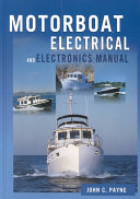 The Motorboat Electrical and Electronics Manual
