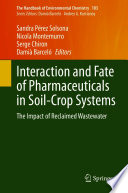 Interaction and Fate of Pharmaceuticals in Soil Crop Systems