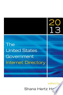 The United States Government Internet Directory 2013