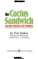 The Cactus Sandwich and Other Tall Tales of the Southwest