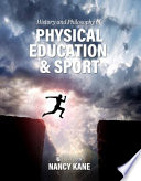 History and Philosophy of Physical Education and Sport