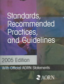Standards, Recommended Practices and Guidelines, 2005