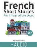 French Short Stories for Intermediate Level   AUDIO Vol 2