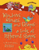 Windows, Rings, and Grapes — a Look at Different Shapes [Pdf/ePub] eBook