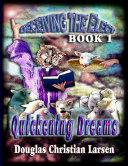 Deceiving the Elect - Book 1: Quickening Dreams Pdf/ePub eBook