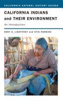California Indians and Their Environment [Pdf/ePub] eBook