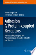 Adhesion G Protein coupled Receptors