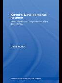 Korea s Developmental Alliance