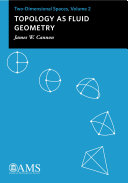 Topology as Fluid Geometry: Two-Dimensional Spaces, Volume 2