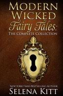 Modern Wicked Fairy Tales