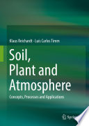 Soil, Plant and Atmosphere