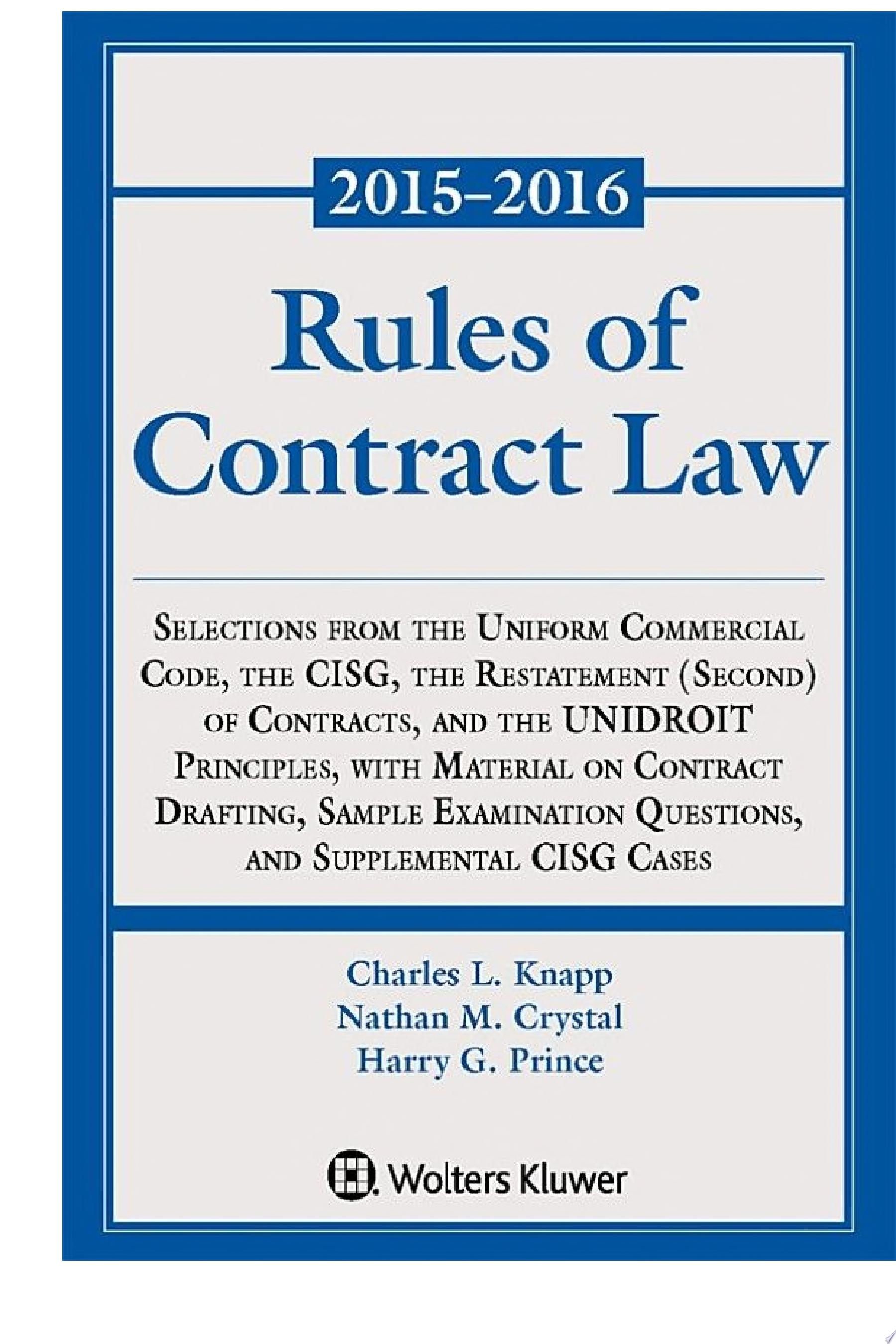 Rules of Contract Law  2015 2016 Statutory Supplement