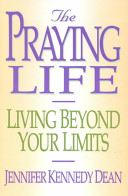 The Praying Life Book