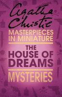 The House of Dreams: An Agatha Christie Short Story