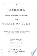 A Commentary, Critical, Expository, and Practical, on the Gospel of Luke
