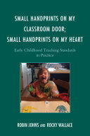 Small Handprints on My Classroom Door; Small Handprints on My Heart Pdf/ePub eBook