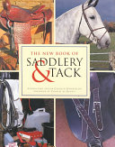 The New Book of Saddlery and Tack