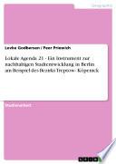 Lokale Agenda 21 - Ein Instrument zur nachhaltigen Stadtentwicklung in Berlin am Beispiel des Bezirks Treptow- Köpenick