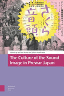 The Culture of the Sound Image in Prewar Japan