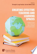 Creating Effective Teaching and Learning Spaces  Shaping Futures and Envisioning Unity in Diversity and Transformation