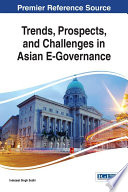 Trends  Prospects  and Challenges in Asian E Governance Book