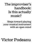The improviser   s handbook  Is this actually music