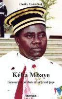 Pdf Kéba Mbaye. Parcours et combats d'un grand juge Telecharger