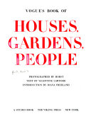 Vogue s Book of Houses  Gardens  People