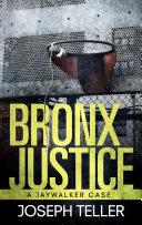 Bronx Justice [Pdf/ePub] eBook