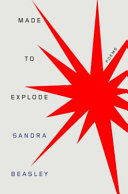 link to Made to explode : poems in the TCC library catalog