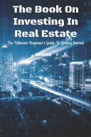The Book On Investing In Real Estate