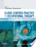Client Centered Practice in Occupational Therapy