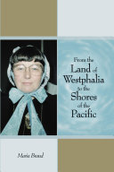 From the Land of Westphalia to the Shores of the Pacific