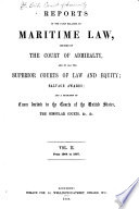 Reports of the Cases Relating to Maritime Law