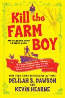 Kill the Farm Boy Pdf/ePub eBook