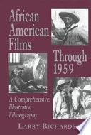 African American Films Through 1959