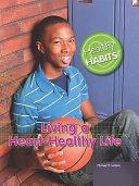 Living a Heart Healthy Life