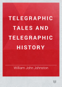 Telegraphic Tales and Telegraphic History