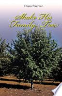 Shake His Family Tree