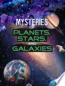 Mysteries Of Planets Stars And Galaxies