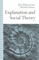 Explanation and Social Theory