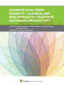 Advances in Oil Crops Research     Classical and New Approaches to Achieve Sustainable Productivity